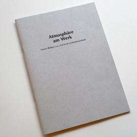 Atmosphäre am Werk; Verfasserin: Karoline Fahl