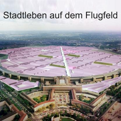 Klaus Schäfer + Ardián Garcia Marin + Clémence Mansons: Stadtleben auf dem Flugfeld